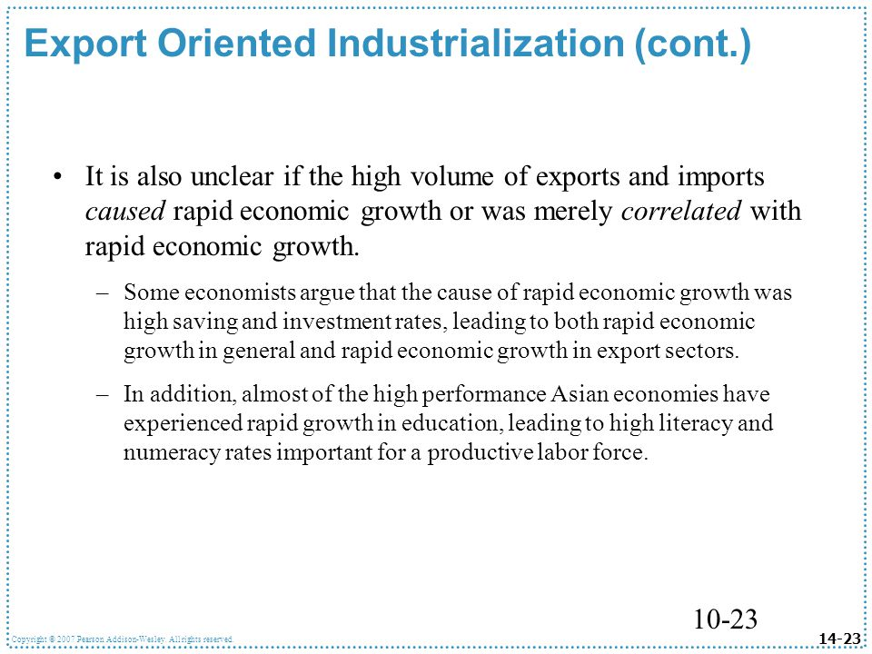 Export Oriented Industrialization (cont.)