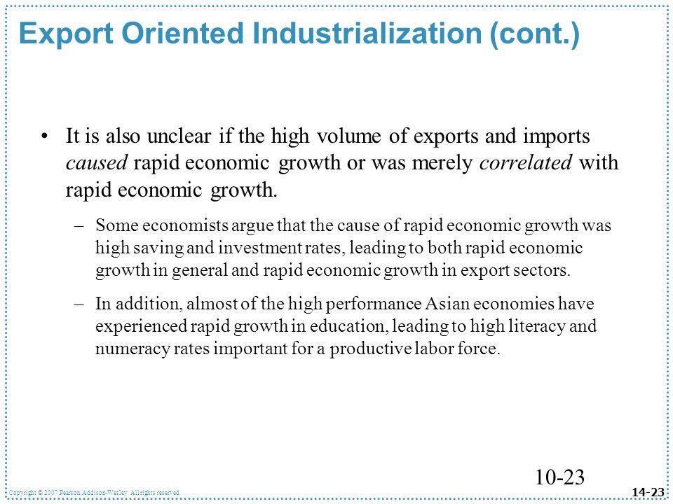 Export Oriented Industrialization (cont.)