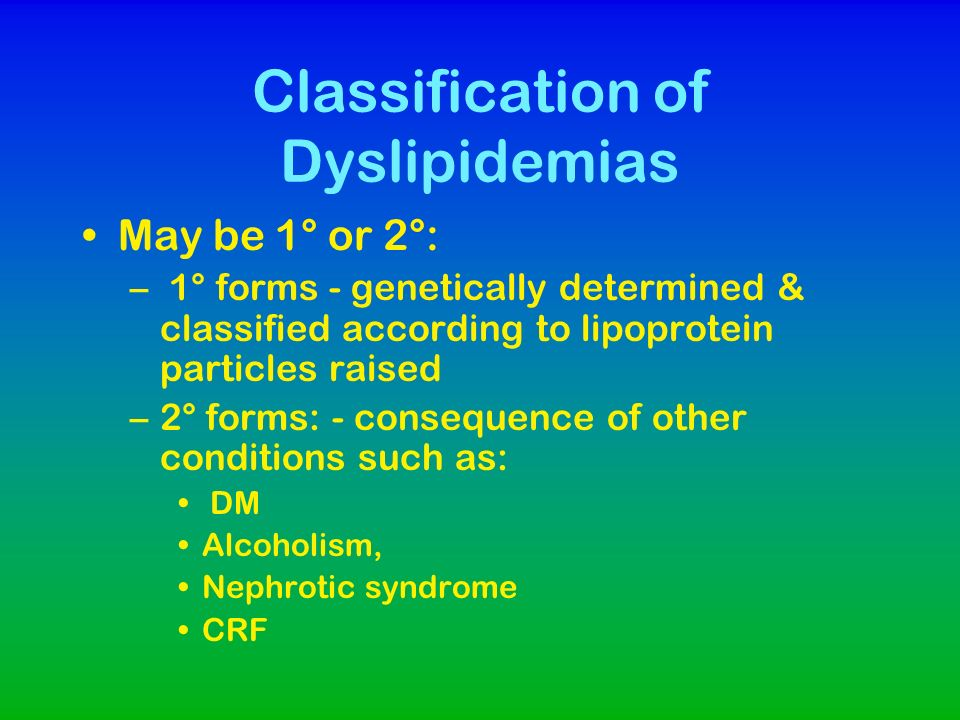 Classification of Dyslipidemias