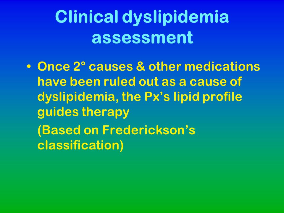 Clinical dyslipidemia assessment