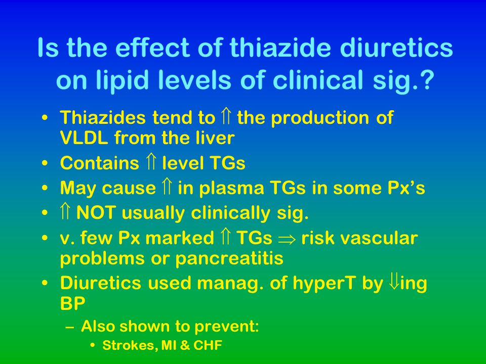 Is the effect of thiazide diuretics on lipid levels of clinical sig.