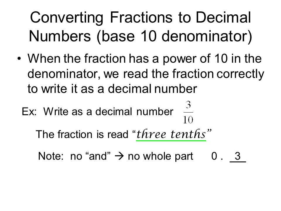 Converting Fractions to Decimal Numbers (base 10 denominator)