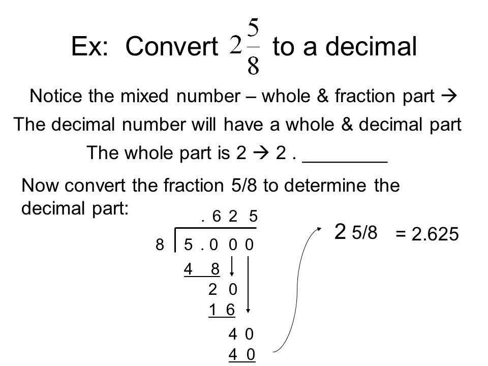 Ex: Convert to a decimal