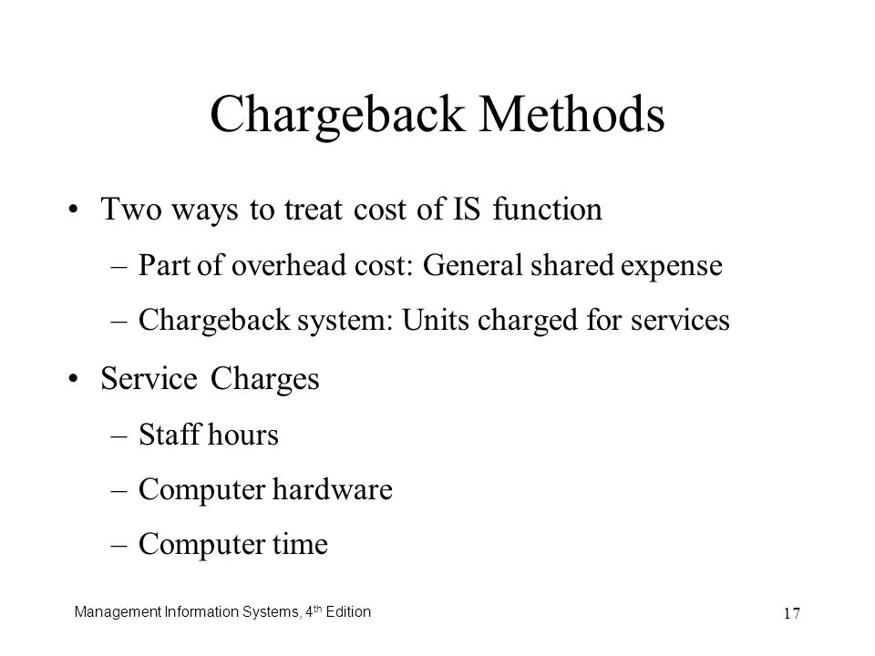 Chargeback Methods Two ways to treat cost of IS function