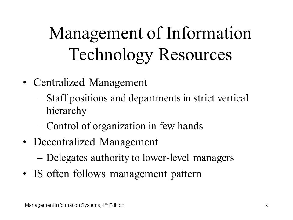 Management of Information Technology Resources
