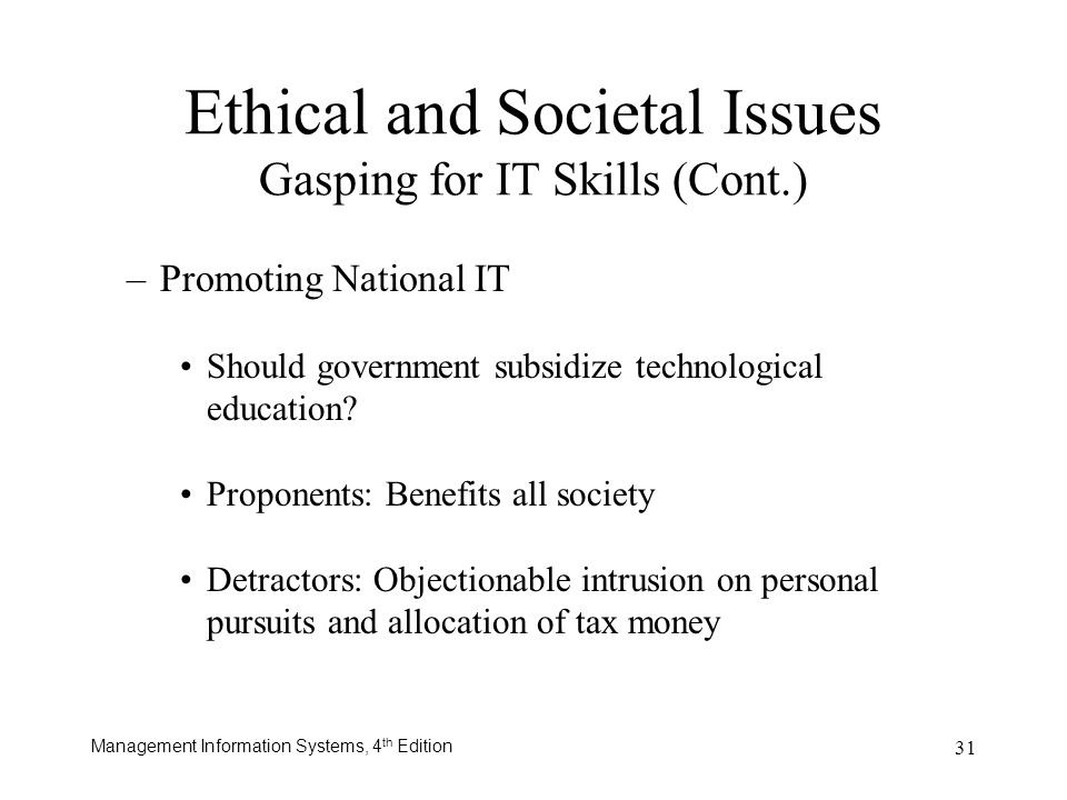 Ethical and Societal Issues Gasping for IT Skills (Cont.)
