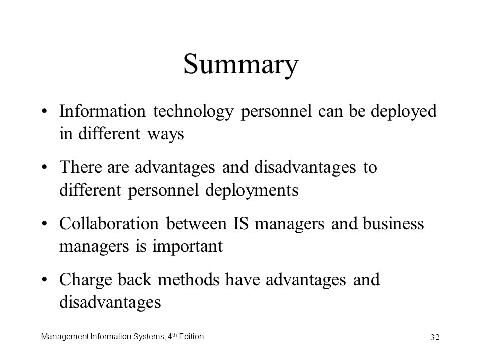Summary Information technology personnel can be deployed in different ways.