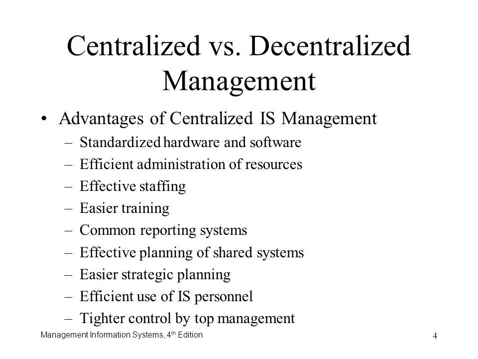 Centralized vs. Decentralized Management