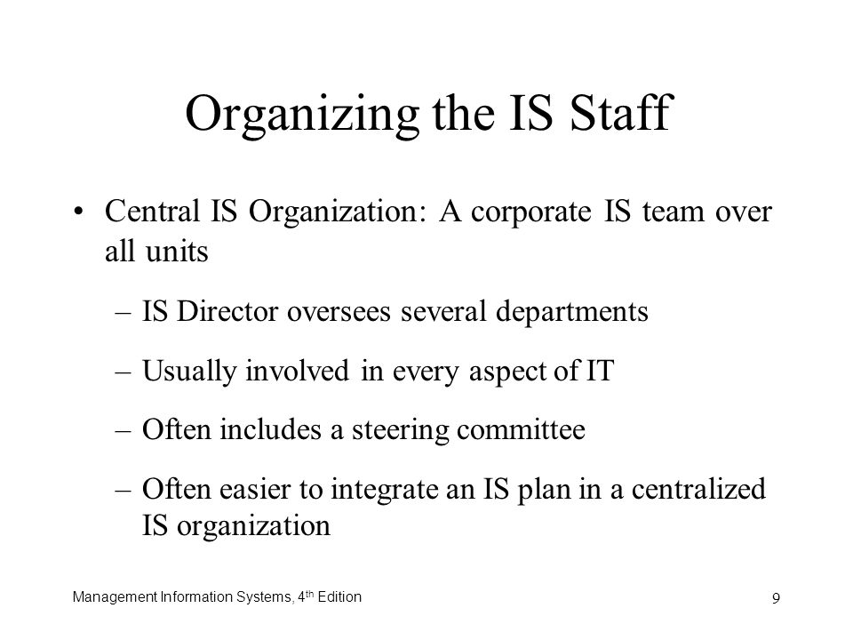 Organizing the IS Staff
