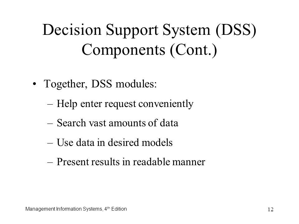 Decision Support System (DSS) Components (Cont.)
