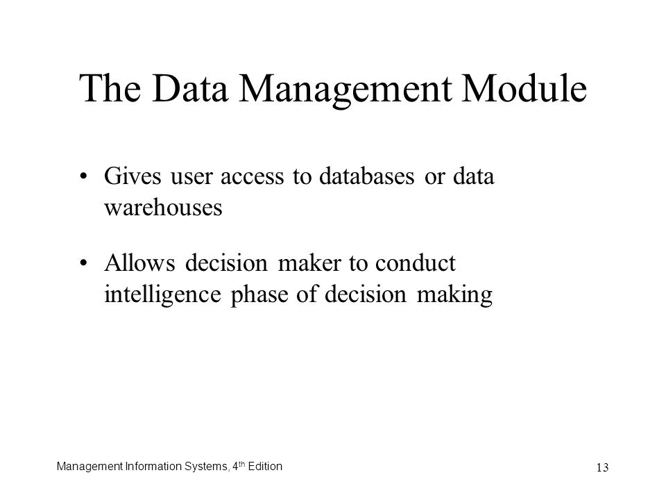 The Data Management Module