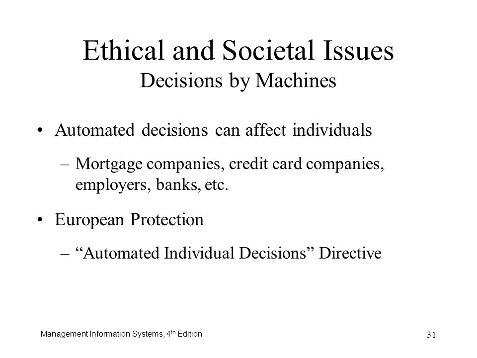 Ethical and Societal Issues Decisions by Machines
