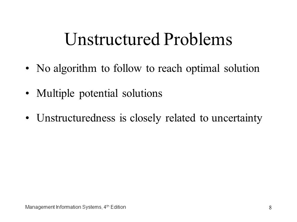 Unstructured Problems