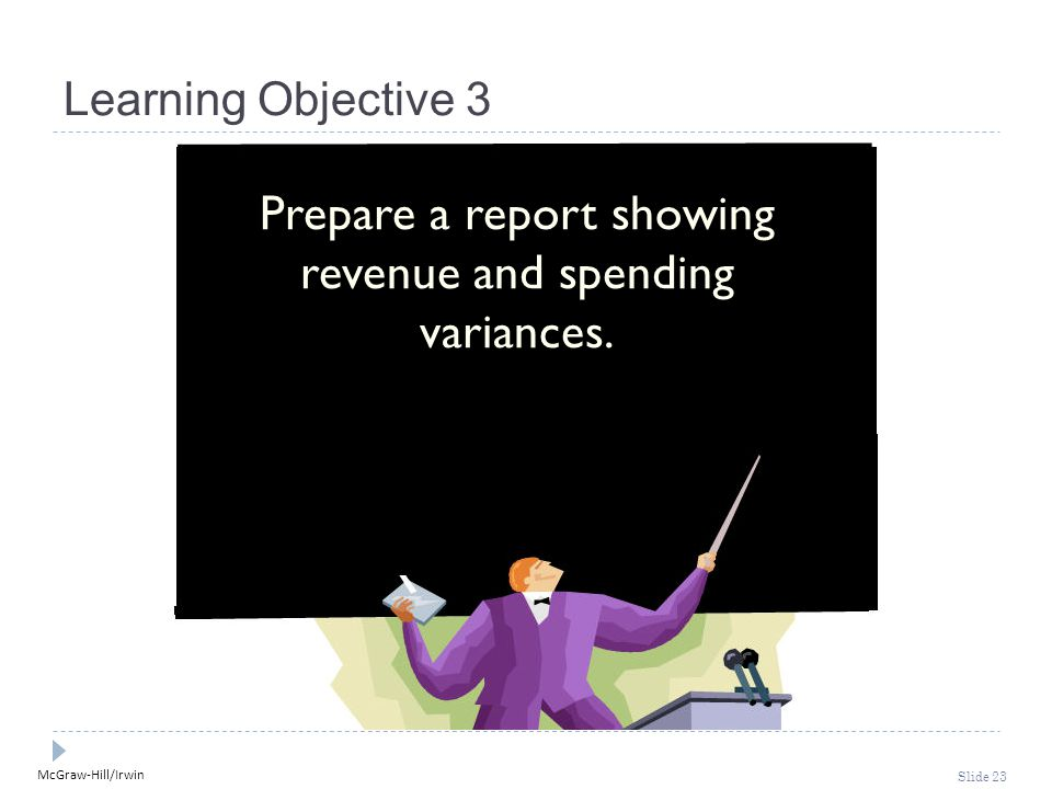 Prepare a report showing revenue and spending variances.