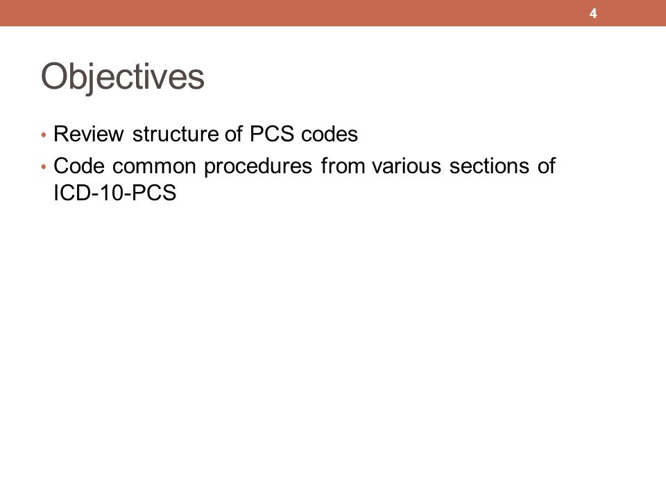 Objectives Review structure of PCS codes