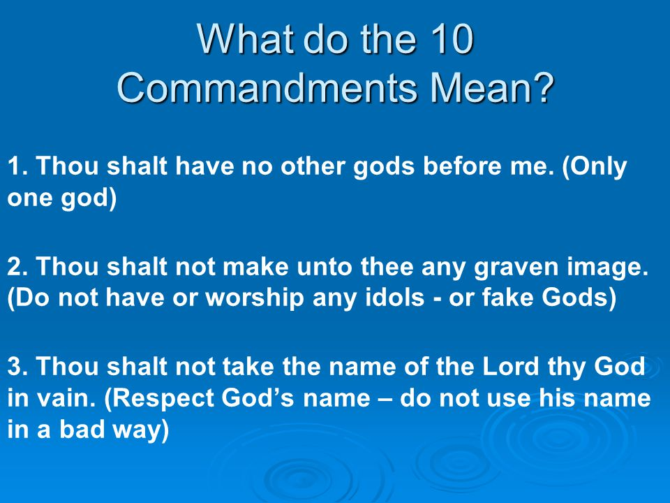 What do the 10 Commandments Mean