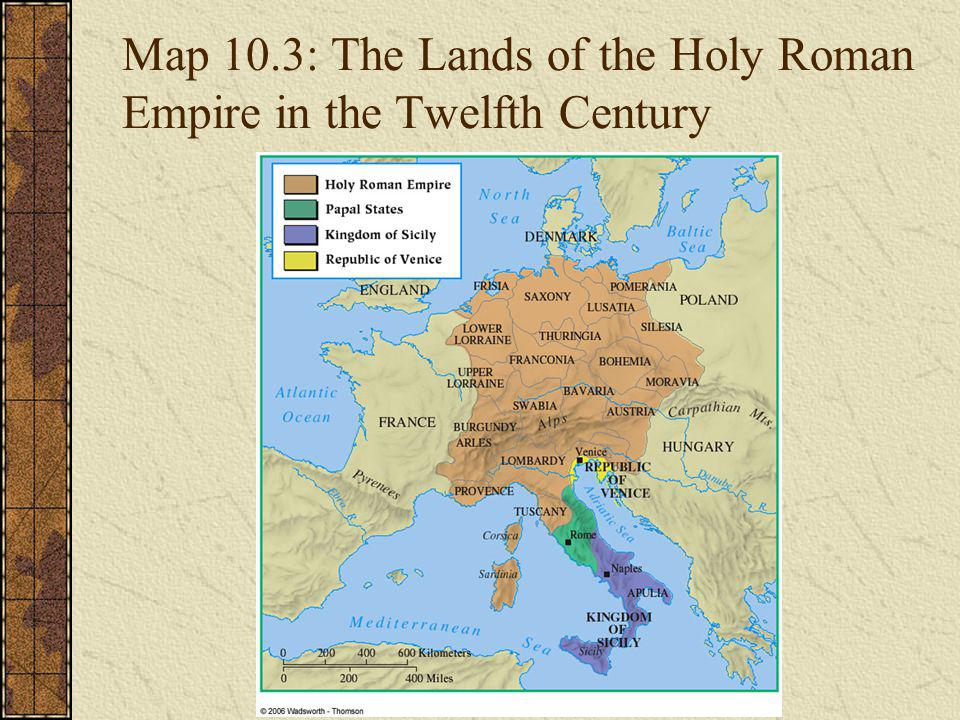 Map 10.3: The Lands of the Holy Roman Empire in the Twelfth Century