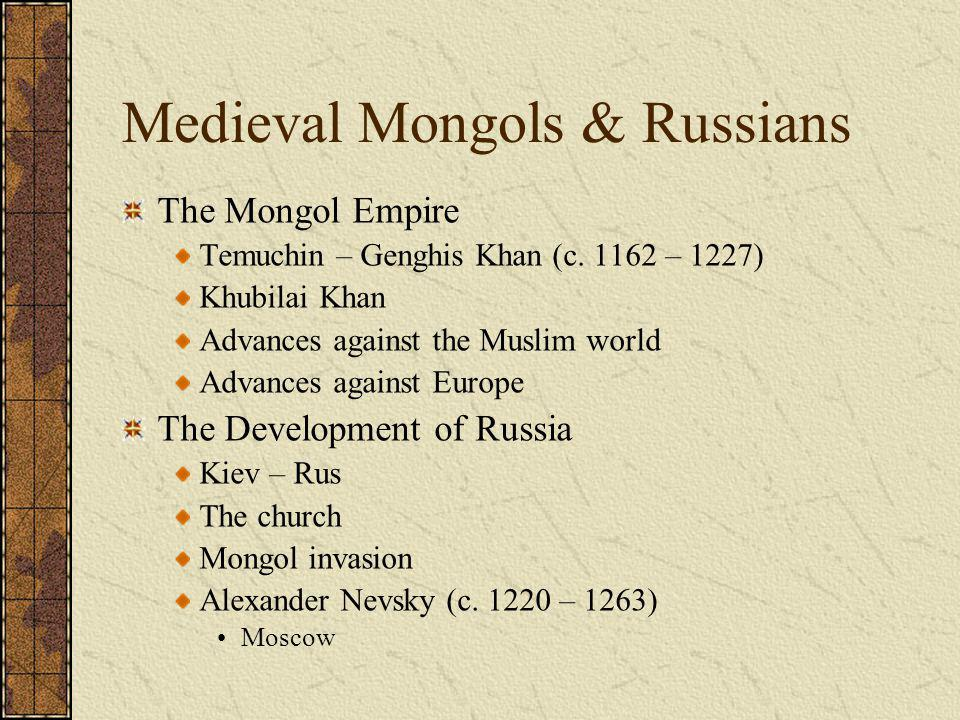 Medieval Mongols & Russians