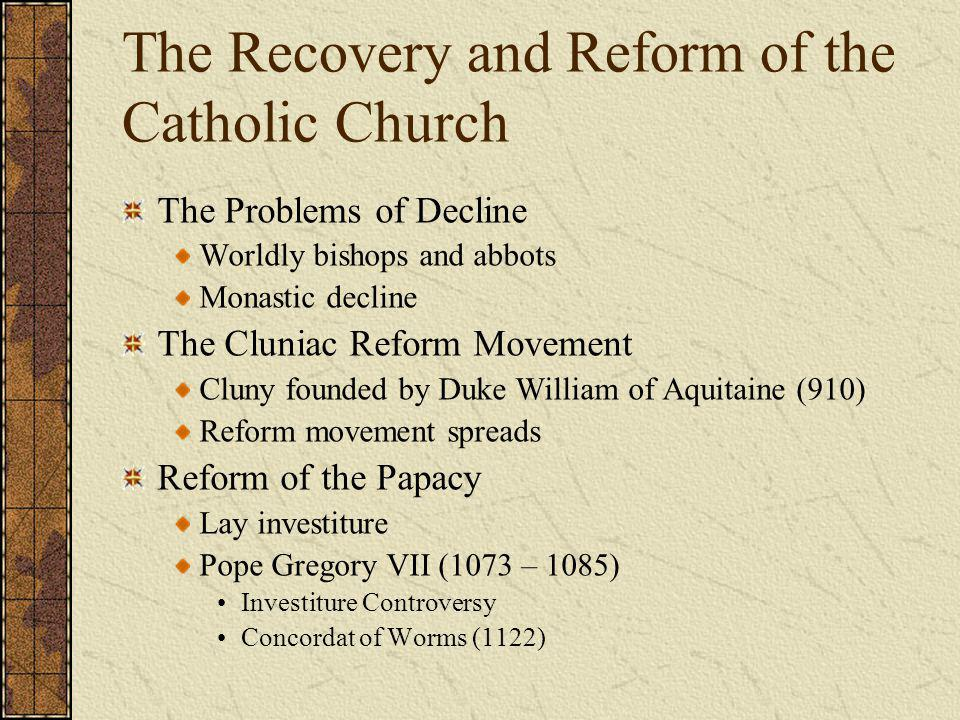 The Recovery and Reform of the Catholic Church