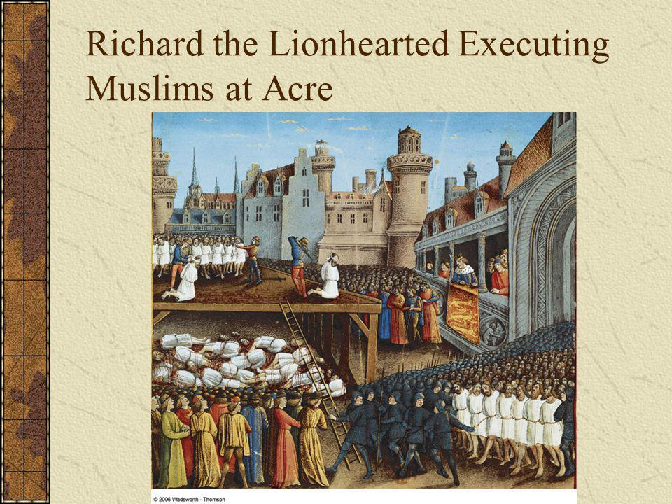 Richard the Lionhearted Executing Muslims at Acre
