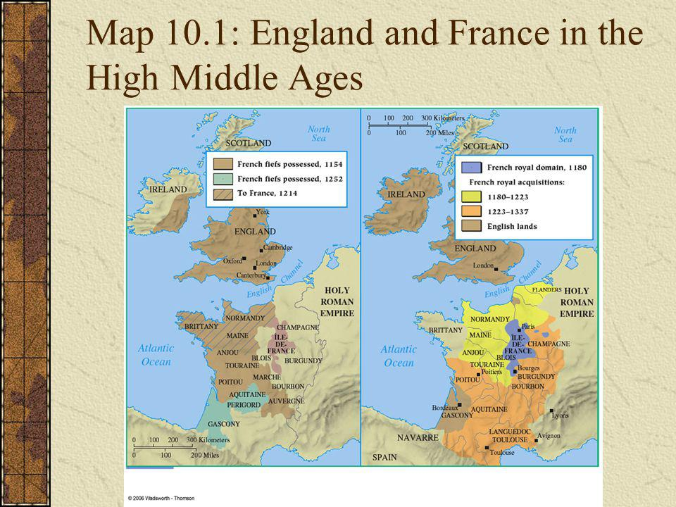 Map 10.1: England and France in the High Middle Ages