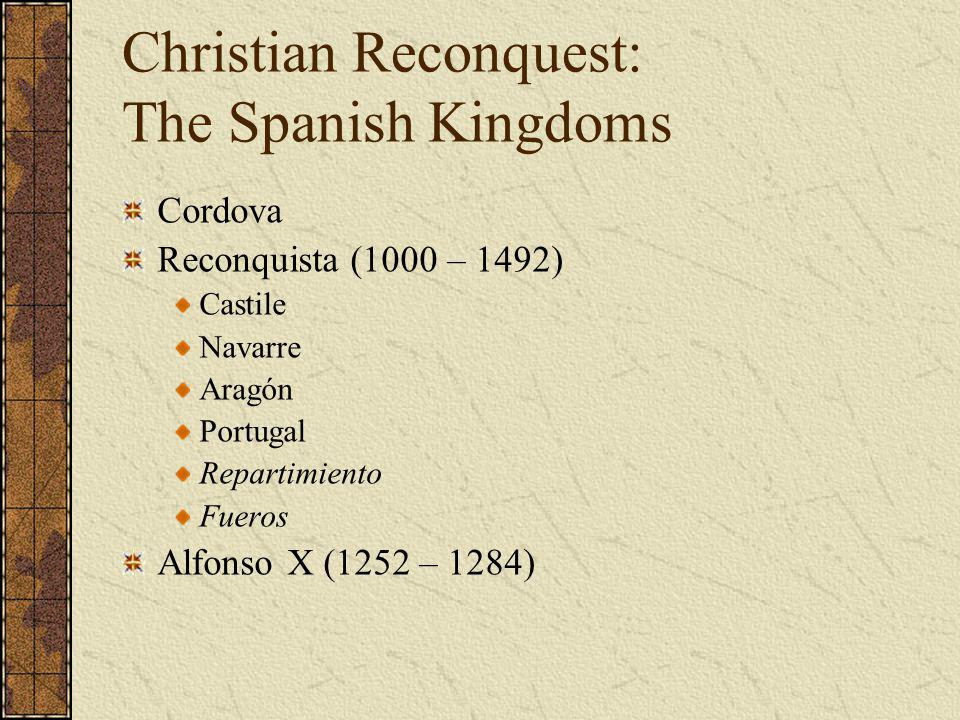 Christian Reconquest: The Spanish Kingdoms