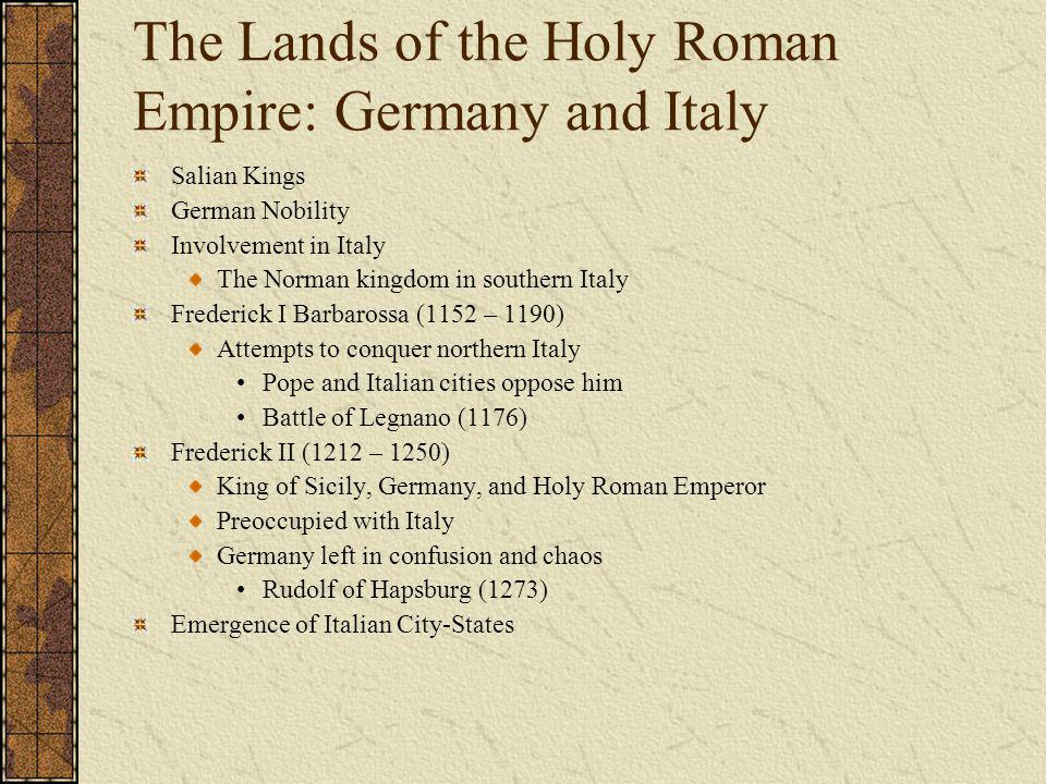 The Lands of the Holy Roman Empire: Germany and Italy