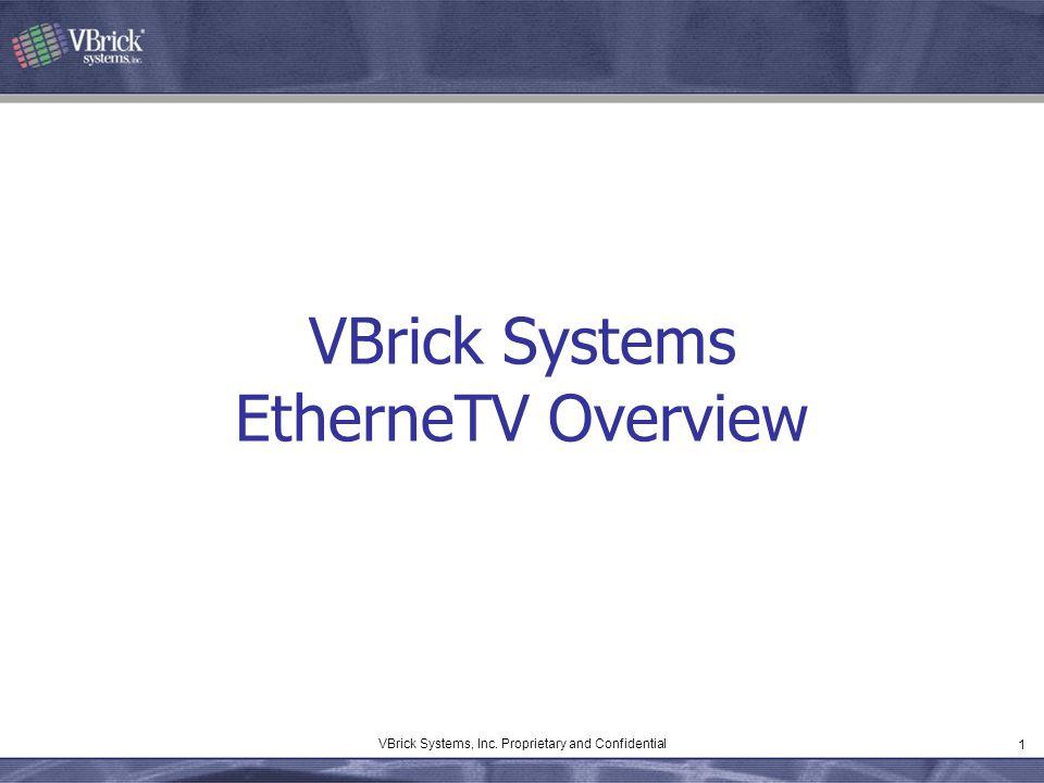 VBrick Systems EtherneTV Overview