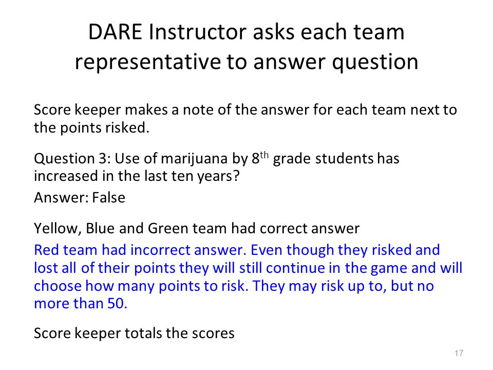 DARE Instructor asks each team representative to answer question