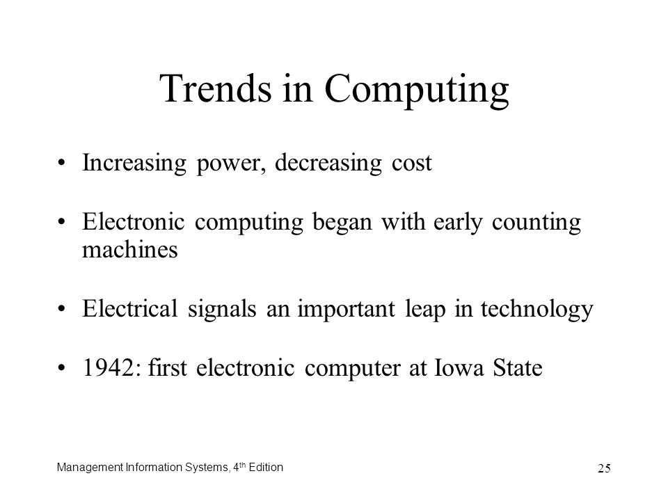 Trends in Computing Increasing power, decreasing cost