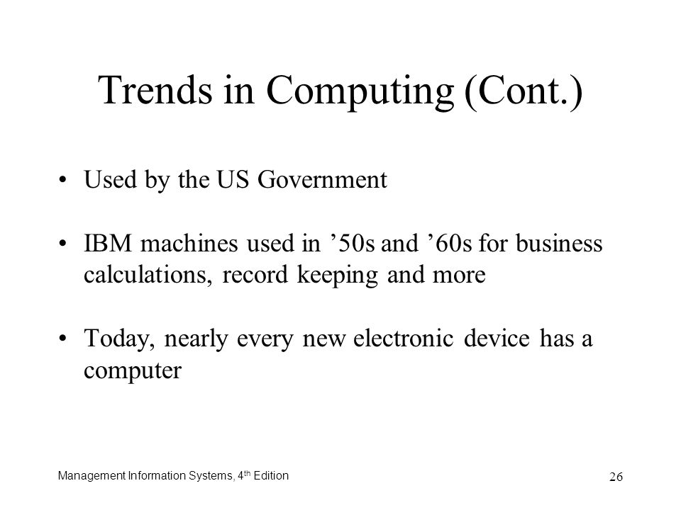 Trends in Computing (Cont.)