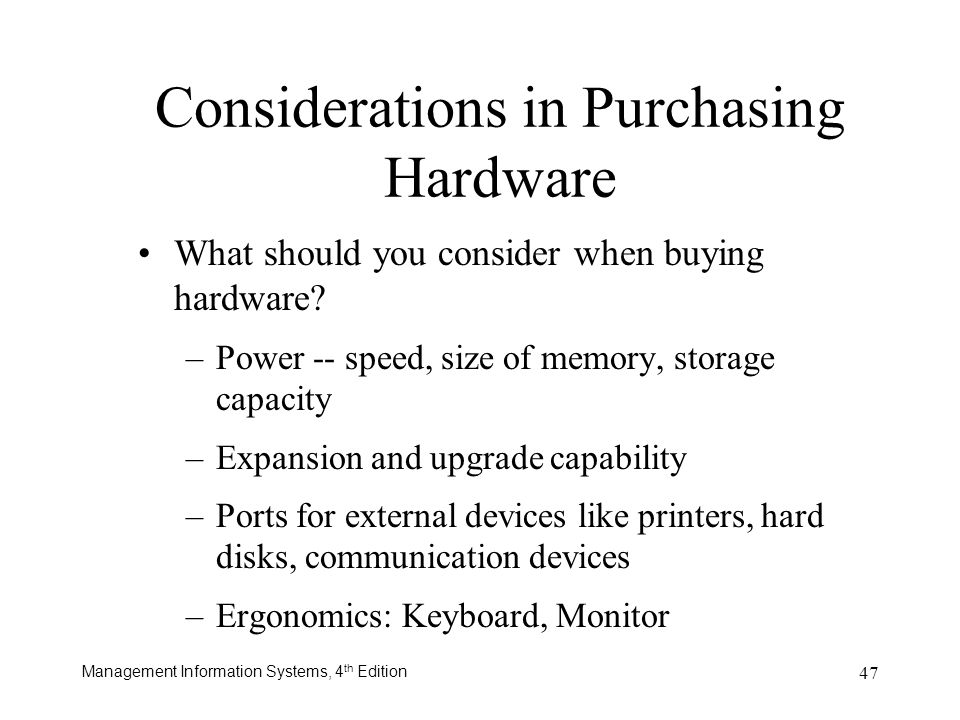Considerations in Purchasing Hardware