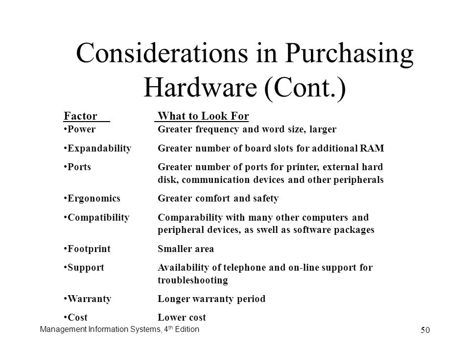 Considerations in Purchasing Hardware (Cont.)