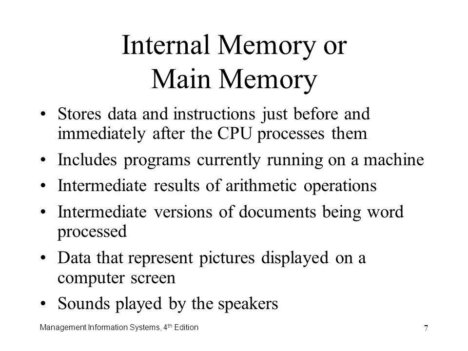 Internal Memory or Main Memory