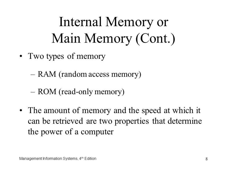 Internal Memory or Main Memory (Cont.)