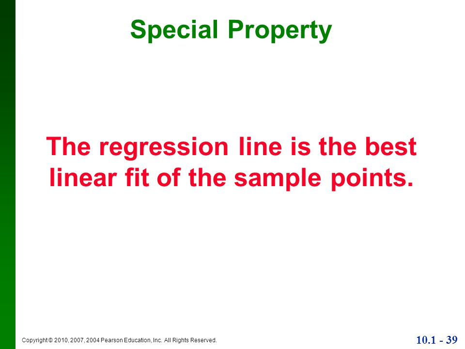 The regression line is the best linear fit of the sample points.