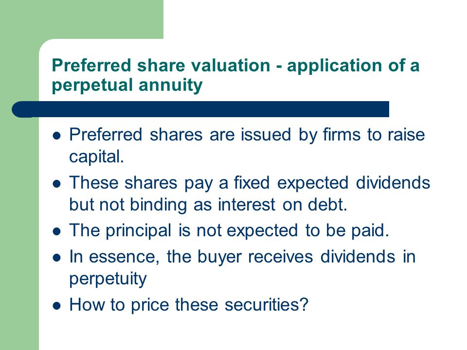 Preferred share valuation - application of a perpetual annuity