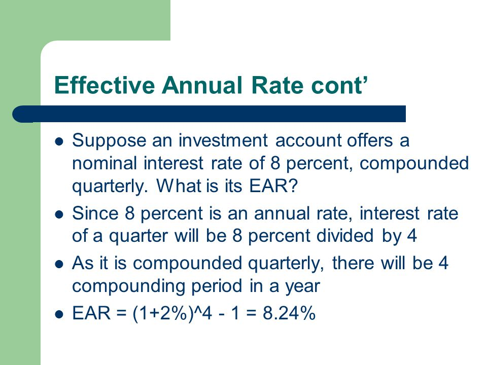 Effective Annual Rate cont'