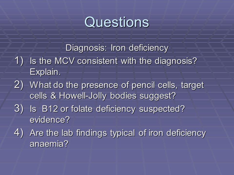 Diagnosis: Iron deficiency