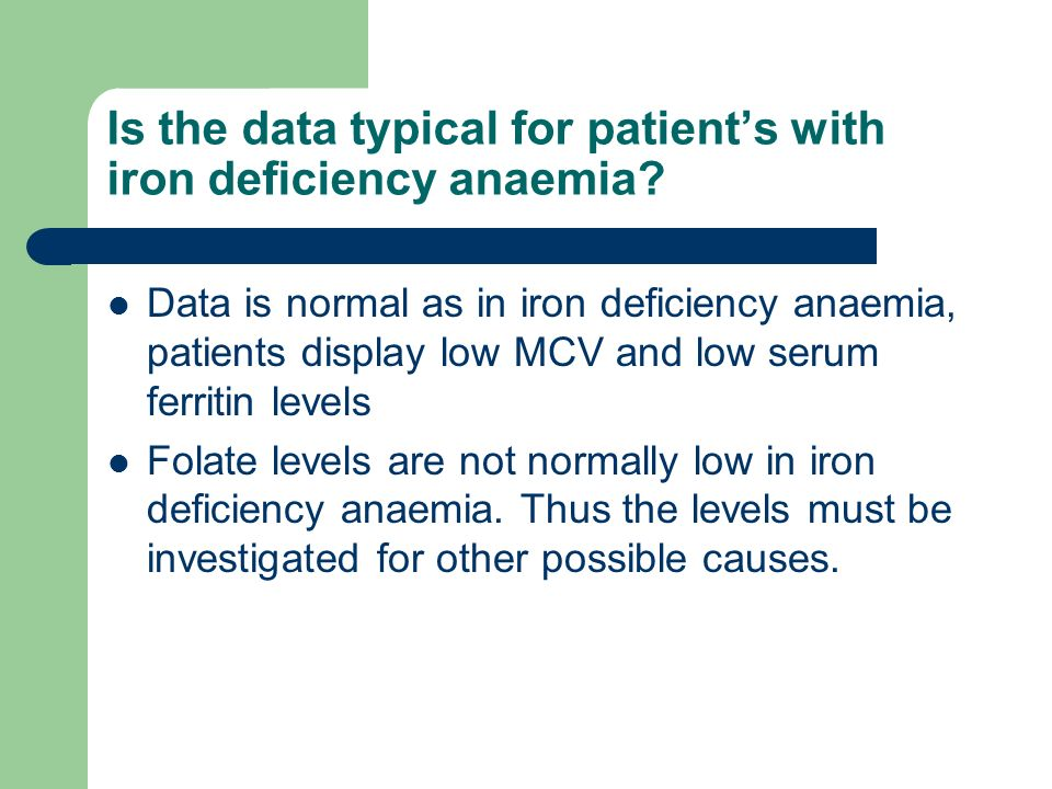 Is the data typical for patient's with iron deficiency anaemia