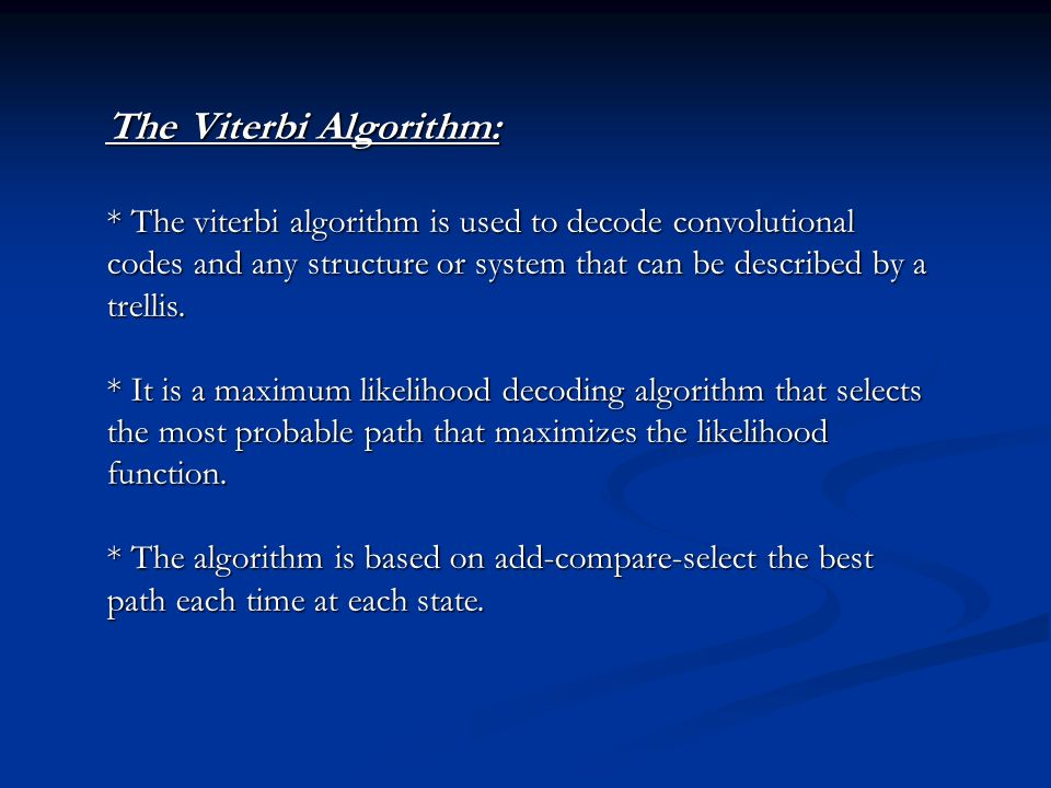 The Viterbi Algorithm: