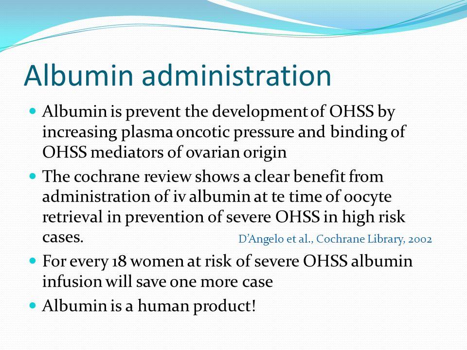 Albumin administration