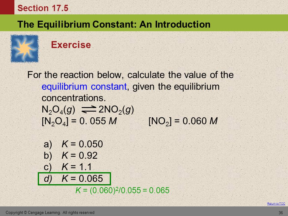 Exercise For the reaction below, calculate the value of the equilibrium constant, given the equilibrium concentrations.
