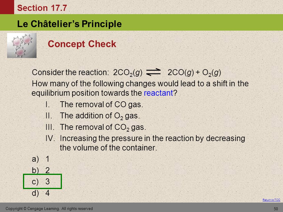 Concept Check Consider the reaction: 2CO2(g) 2CO(g) + O2(g)