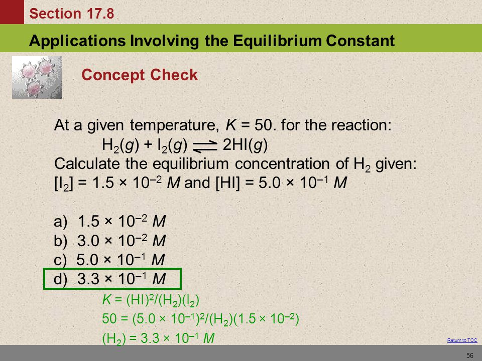 At a given temperature, K = 50. for the reaction: H2(g) + I2(g) 2HI(g)