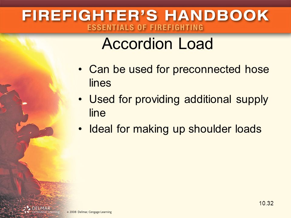 Accordion Load Can be used for preconnected hose lines