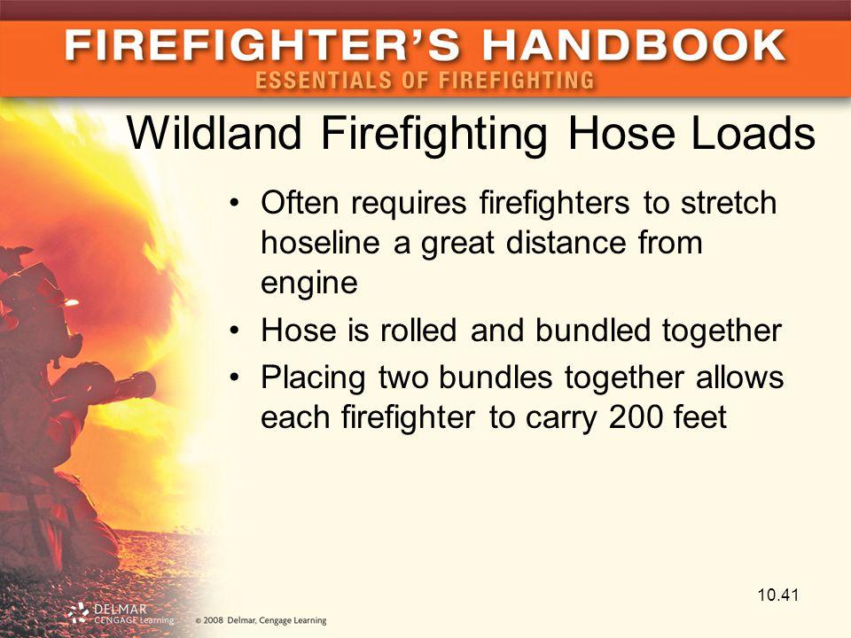 Wildland Firefighting Hose Loads