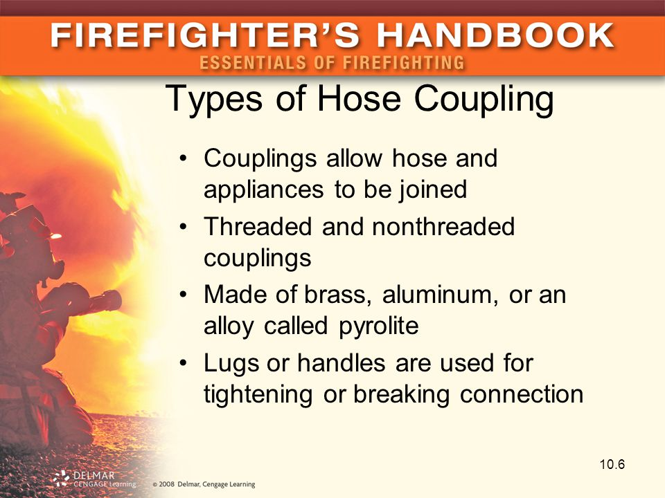 Types of Hose Coupling Couplings allow hose and appliances to be joined. Threaded and nonthreaded couplings.