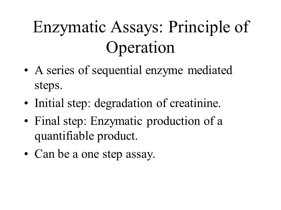 Enzymatic Assays: Principle of Operation