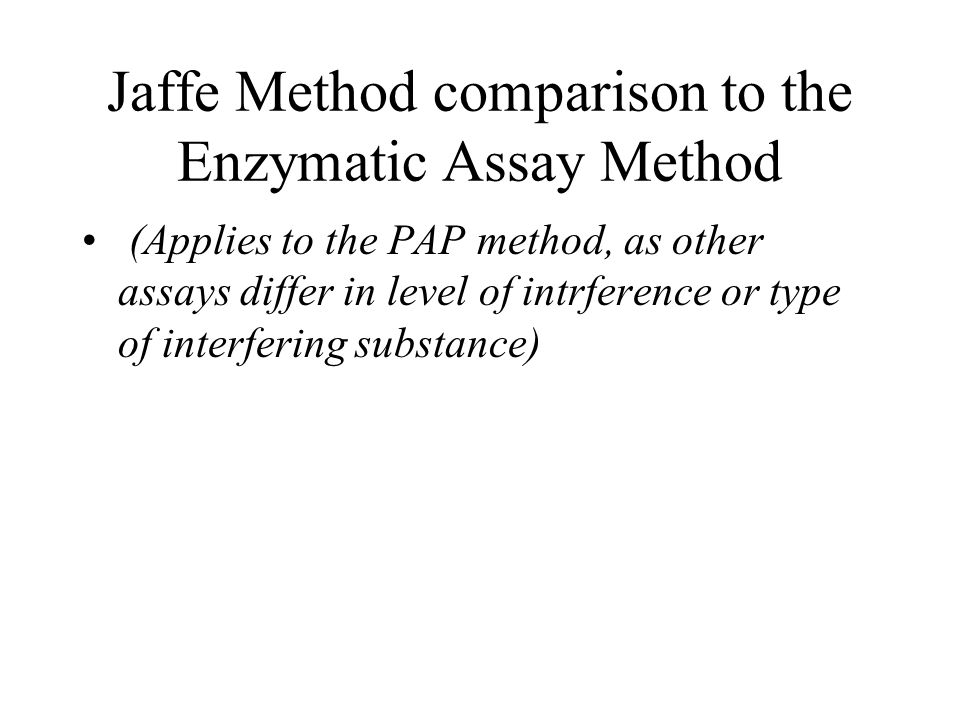 Jaffe Method comparison to the Enzymatic Assay Method